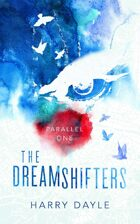 The Dreamshifters: Parallel One