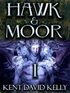 HAWK & MOOR - Book 1 - Deluxe Edition - The Dragon Rises