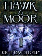 HAWK & MOOR - Book 1 - Deluxe Edition - The Dragon Rises