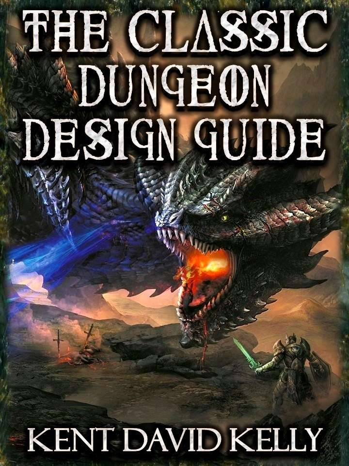 CASTLE OLDSKULL - The Classic Dungeon Design Guide - Kent
