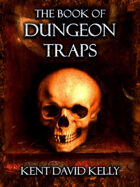 CASTLE OLDSKULL - The Book of Dungeon Traps