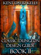 CASTLE OLDSKULL - The Classic Dungeon Design Guide II