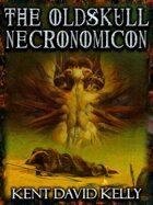 CASTLE OLDSKULL - The Oldskull Necronomicon I