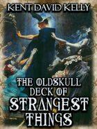 CASTLE OLDSKULL - The Oldskull Deck of Strangest Things