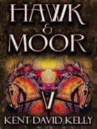 HAWK & MOOR - Book 5 - Age of Glory