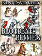 BLOODBATH BUNNIES - An OSR Gaming Supplement