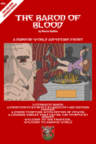 The Baron of Blood: A Dungeon World Campaign Front
