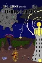 The Dark Lands: A Dark Fantasy Dungeon World Campaign