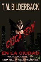 Chica Sexy En La Ciudad – Un Cuento