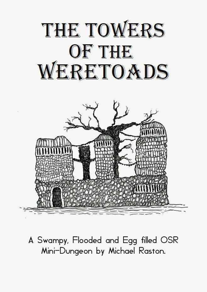 The Towers of the Weretoads