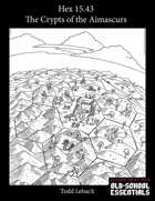 Hex 15.43 -- The Crypts of the Aimascurs