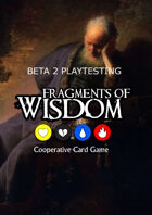 Fragments of Wisdom: Beta 2 Prototype