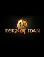 Reign of Man - Free Print & Play