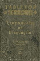 The Trapsmiths of Dragongrin