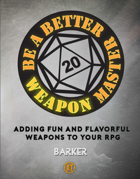 Be A Better Weapon Master