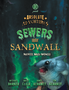 Absolute Adventures: Sewers Under Sandwall (5E)