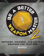 Be A Better Weapon Master 2