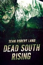 Dead South Rising