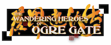 WANDERING HEROES OF OGRE GATE