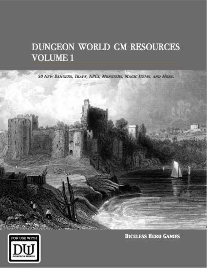 Dungeon World GM Resources Volume 1 - Diceless Hero Games   DriveThruRPG com