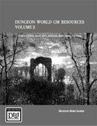 Dungeon World GM Resources Volume 2