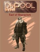 D6Pool Cast of Characters