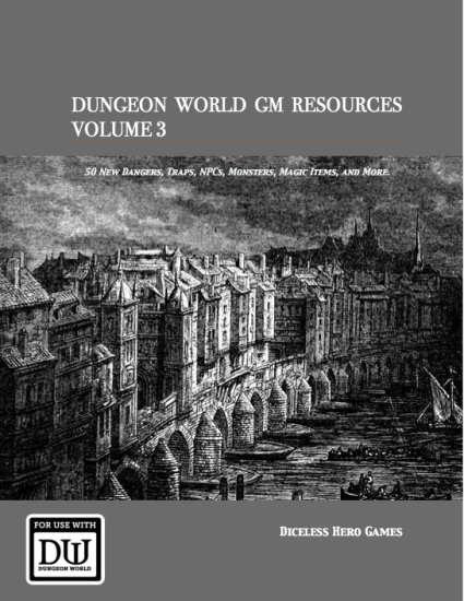 Dungeon World GM Resources Volume 3 - Diceless Hero Games   DriveThruRPG com