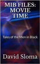 MIB Files: Movie Time: Tales of the Men in Black