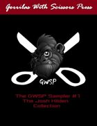 The GWSP Sampler #1: The Josh Hilden Collection