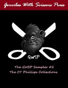 The GWSP Sampler #2: The CT Phillips Collection