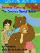 Summer Camp of the Dead Season 2: The Complete Second Season