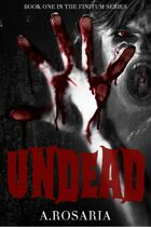 Undead (Finitum #1)