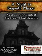 A Night in Seyvoth Manor