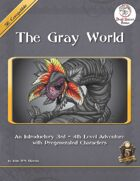 The Gray World (5E)
