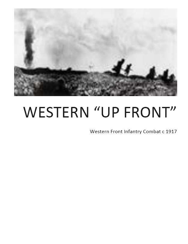 Western Up-Front - World War 1 Infantry Combat