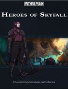 Heroes of Skyfall