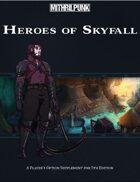 Heroes of Skyfall