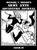 Michael T. Desing's Army Ants Adventure Journal #1