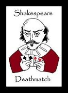 Shakespeare Deathmatch