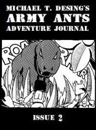Michael T. Desing's Army Ants Adventure Journal #2