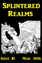Splintered Realms Magazine #1
