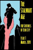 The Stalwart Age Issue 1