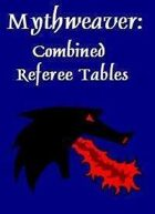Mythweaver: Combined Referee Tables