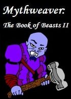 Mythweaver: The Book of Beasts II