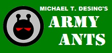 Michael T. Desing's Army Ants