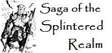 Saga of the Splintered Realm