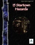 15 Startown Hazards - Space Opera Support #5