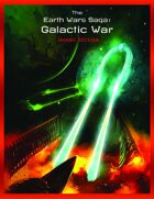 The Earth Wars Saga: Galactic War 2