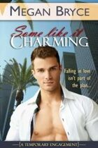 Some Like It Charming (A Temporary Engagement)
