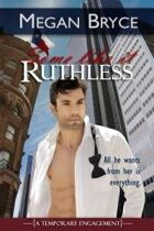 Some Like It Ruthless (A Temporary Engagement)
